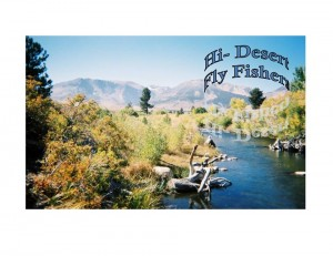 Check out our Facebook page Hi Desert Fly Fishers